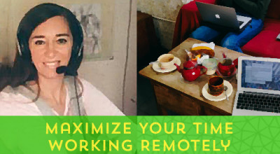 72-Maximize-Your-Time--Working-Remotely[x]