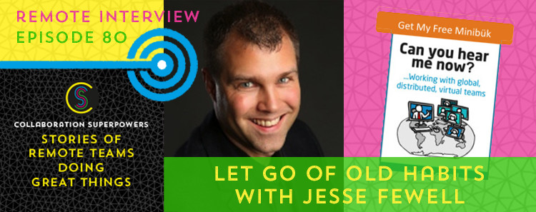 80-Let-Go-Of-Old-Habits-With-Jesse-Fewell