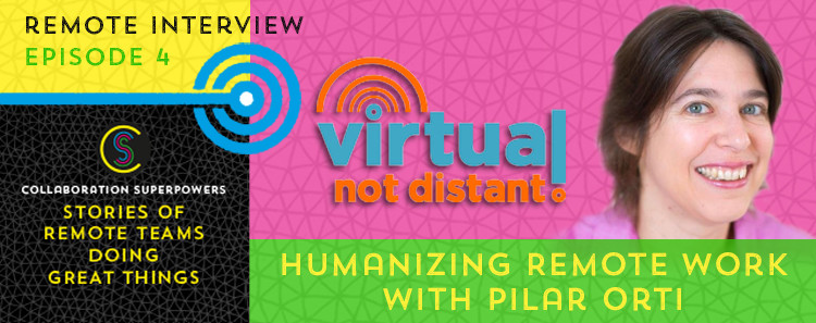 04-Humanizing-Remote-Work-(Pilar-Orti)