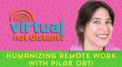 04-Humanizing-Remote-Work-(Pilar-Orti)[x]