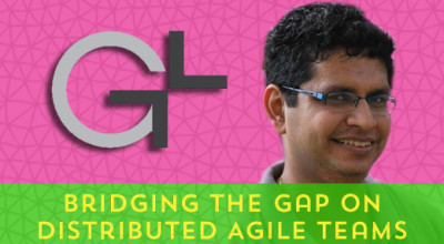 11Bridging-the-Gap-on-Distributed-Agile-Teams-(ShriKant-Vashishtha)[X]