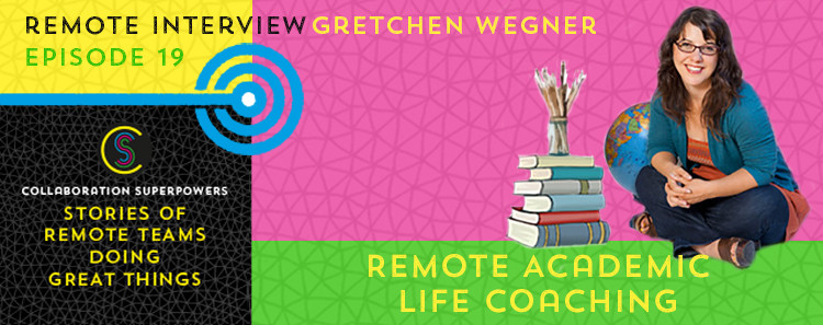 19 - Gretchen Wegner on the Collaboration Superpowers podcast