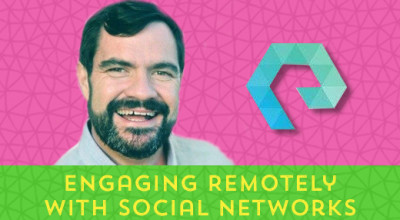 21-Engage-Remotely-With-Social-Networks-With-Luis-Suarez-(Elsua)[x]