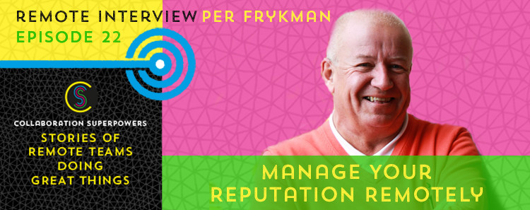 23-Manage-Your-Reputation-Remotely-(Per-Frykman)