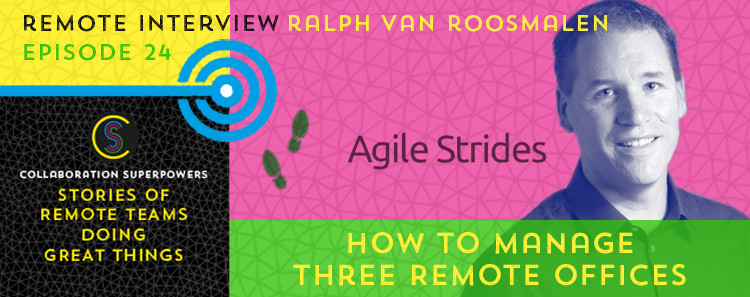 24-How-To-Manage-Three-Remote-Offices-With-Ralph-Van-Roosmalen