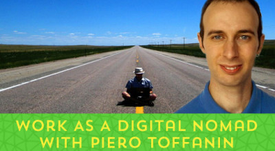 30-Work-As-A-Digital-Nomad-With-Piero-Toffanin[x]