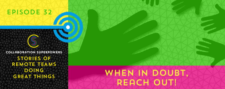 32-When-in-Doubt,-Reach-Out