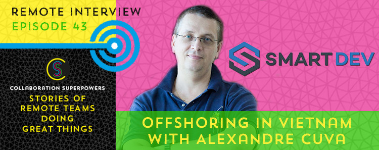 43 - Alexandre Cuva on the Collaboration Superpowers podcast