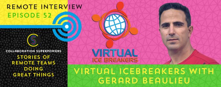 52-Virtual-Icebreakers-With-Gerard-Beaulieu