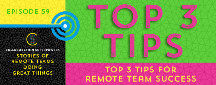 59-Top-3-Tips-For-Remote-Team-Success