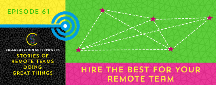 61-Hire-The-Best-For-Your-Remote-Team