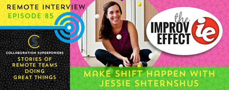 Make Shift Happen With Jessie Shternshus