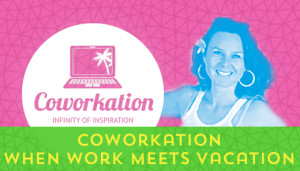 101-Coworkation-–-When-Work-Meets-Vacation[x]