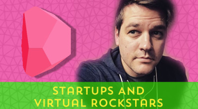105-Startups-And-Virtual-Rockstars[x]