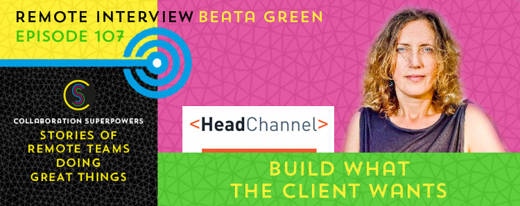Beata Green of HeadChannel on the Collaboration Superpowers podcast
