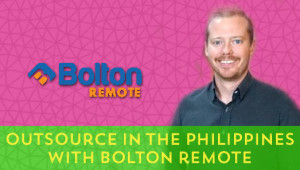 Outsource In The Philippines With Bolton Remote