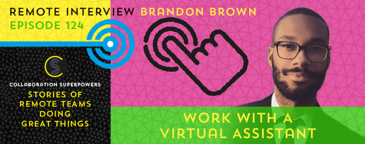 124-work-with-a-virtualassistantlikebrandonbrown