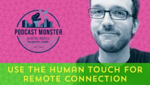 128-UseTheHumanTouchForRemoteConnection[x]