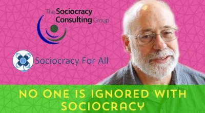 138-NoOneIsIgnoredWithSociocracy[x]