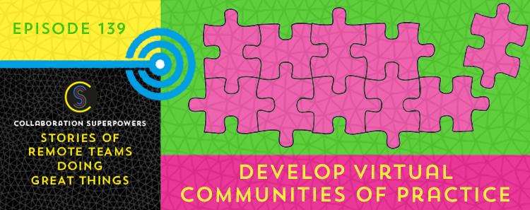 139-DevelopVirtualCommunitiesOfPractice
