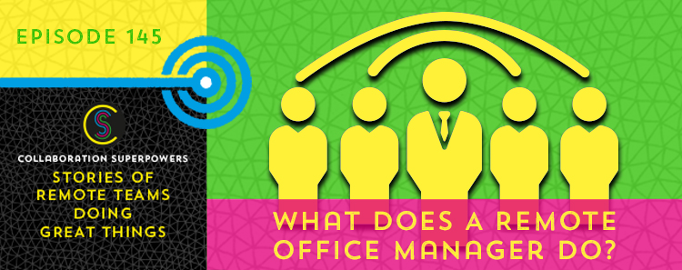 145-WhatDoesARemoteOfficeManagerDo-