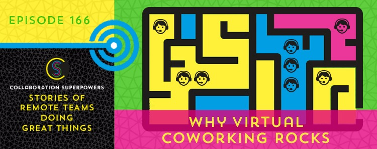 Why virtual coworking rocks