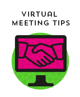 Virtual Meeting Tips
